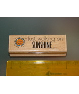 Rubber Stamps - Just walking on SUNSHINE... (New) - $6.25