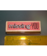 Rubber Stamps - missing YOU (New) - $6.25