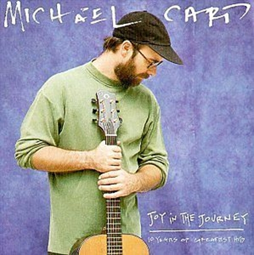 Joy in the journey by michael card