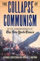 THE COLLAPSE OF COMMUNISM [Paperback] Gwertzman, Bernard