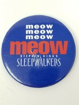 Vintage 1992 Meow Meow Meow Meow Stephen King's Sleepwalkers Movie Butto... - $9.85