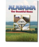 Alabama Our Beautiful Home [Textbook Binding] Dr. B Donette Bower - $119.00