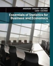 Essentials of Statistics for Business and Economics [Jan 01, 2014] Ander... - $69.95