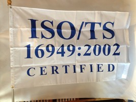 ISO TS 16949:2002 3X5' NYLON FLAG NEW WHITE WITH BLUE LETTERS - $17.18