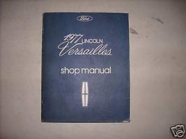 1977 Ford Lincoln Versailles Shop Workshop Repair Service Manual OEM 77 - $18.97