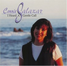 I HEARD A GENTLE CALL by Connie Salazar