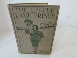 VTG HC BOOK THE LITTLE LAME PRINCE & HIS TRAVELING CLOAK BY MISS MULOCK ... - £14.47 GBP