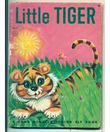 "Rand McNally Junior Elf Book ""Little Tiger"" 1962 - $5.99"