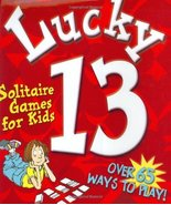 Lucky 13: Solitaire Games for Street, M. and Tiegreen, A. - $21.78