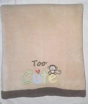 Carter's Child Of Mine Too Cute Monkey Baby Boy Blanket Brown Tan 30x40 Euc - $20.03