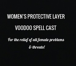 PROTECTIVE LAYER WOMEN'S VOODOO SPELL CAST For the relief of all female ... - $27.99