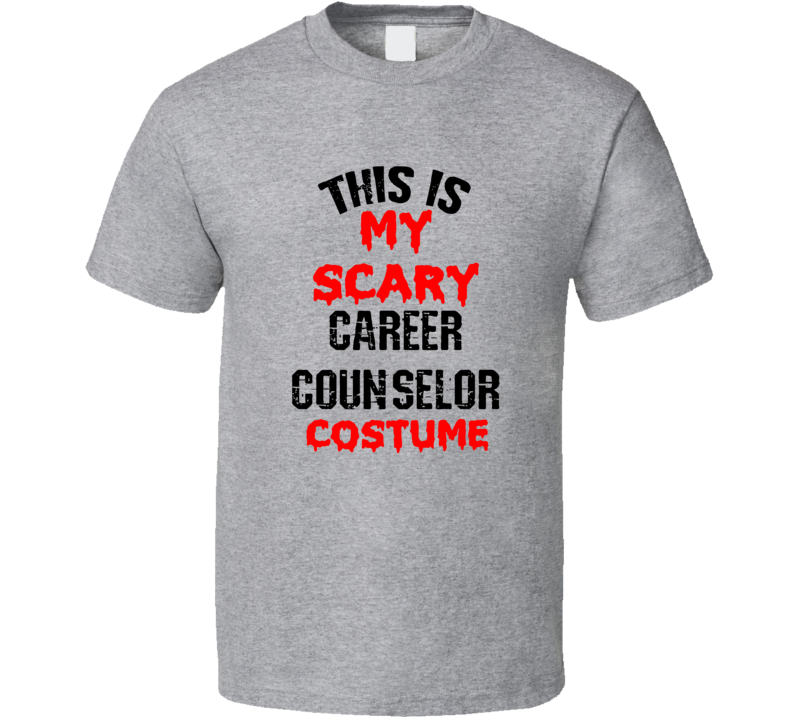 Primary image for This Is My Scary Career Counselor  Costume Funny Occupation Halloween T Shirt