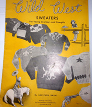 Wild West Sweaters For Young Cowboys & Cowgirls by Gretchen Baum 1951 - $5.99