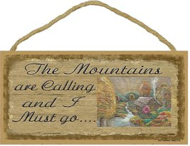 """The Mountains Are Calling And I Must Go Mountain Scene 5""""x10"""" Sign Plaqu... - $12.86"""