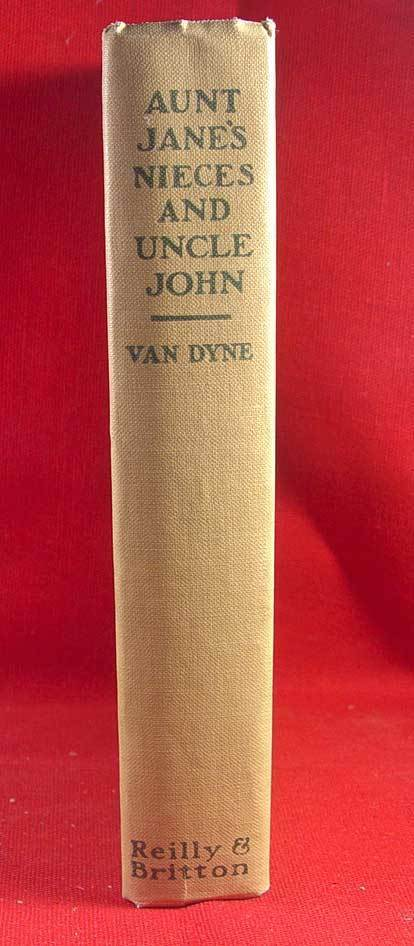 L. Frank Baum (Van  Dyne) AUNT JANE'S NIECES AND UNCLE JOHN 1st later NICE!