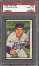 1952 Bowman #159 Dutch Leonard Psa 8 (Oc) Cubs *DS3785 - $35.00