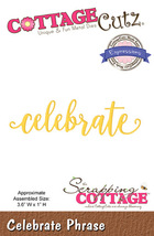 Celebrate. Cottage Cutz Die. Card Making. Scrapbooking