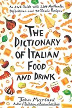 Dictionary of Italian Food and Drink by John Mariani - $3.99