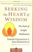 Seeking the Heart of Wisdom: The Path of Insight Meditation (Shambhala Classics) image 1