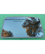 2001 LINCOLN TOWN CAR OEM FACTORY YEAR SPECIFIC SUNROOF GLASS  FREE SHIP... - $120.00