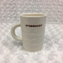 Starbucks Retired 2010 White Mug Holiday Christmas Snowflakes w Quote 10 ounce - $8.59