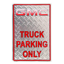 GMC Truck Parking Only Chevrolet Embossed Tin Sign - $15.95