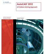 AutoCAD 2012: A Problem Solving Approach Tickoo, Sham - $3.87