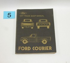 1977 Ford Courier Truck Shop Manual GOOD USED CONDITION #5 - $24.70