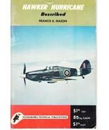 Hawker Hurricane Described, by Francis K. Mason - $8.49