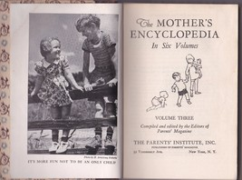 The Mother's Encyclopedia 1951- Vol 3 Parents Institute , Hardcover - $12.19