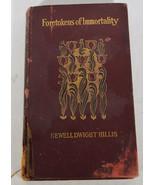 Antique 1899 Religious Christian Book Foretokens of Immortality Hillis C... - $47.49