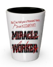 I'm a Accountant Shot Glass, not a Miracle Worker- Funny Gifts for Accou... - $12.44 CAD