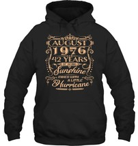 August 1976 42 Years OF Being Sunshine Mixed with a Little - $34.99+