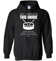 All I Need Is This Snare Blend Hoodie - $32.99+