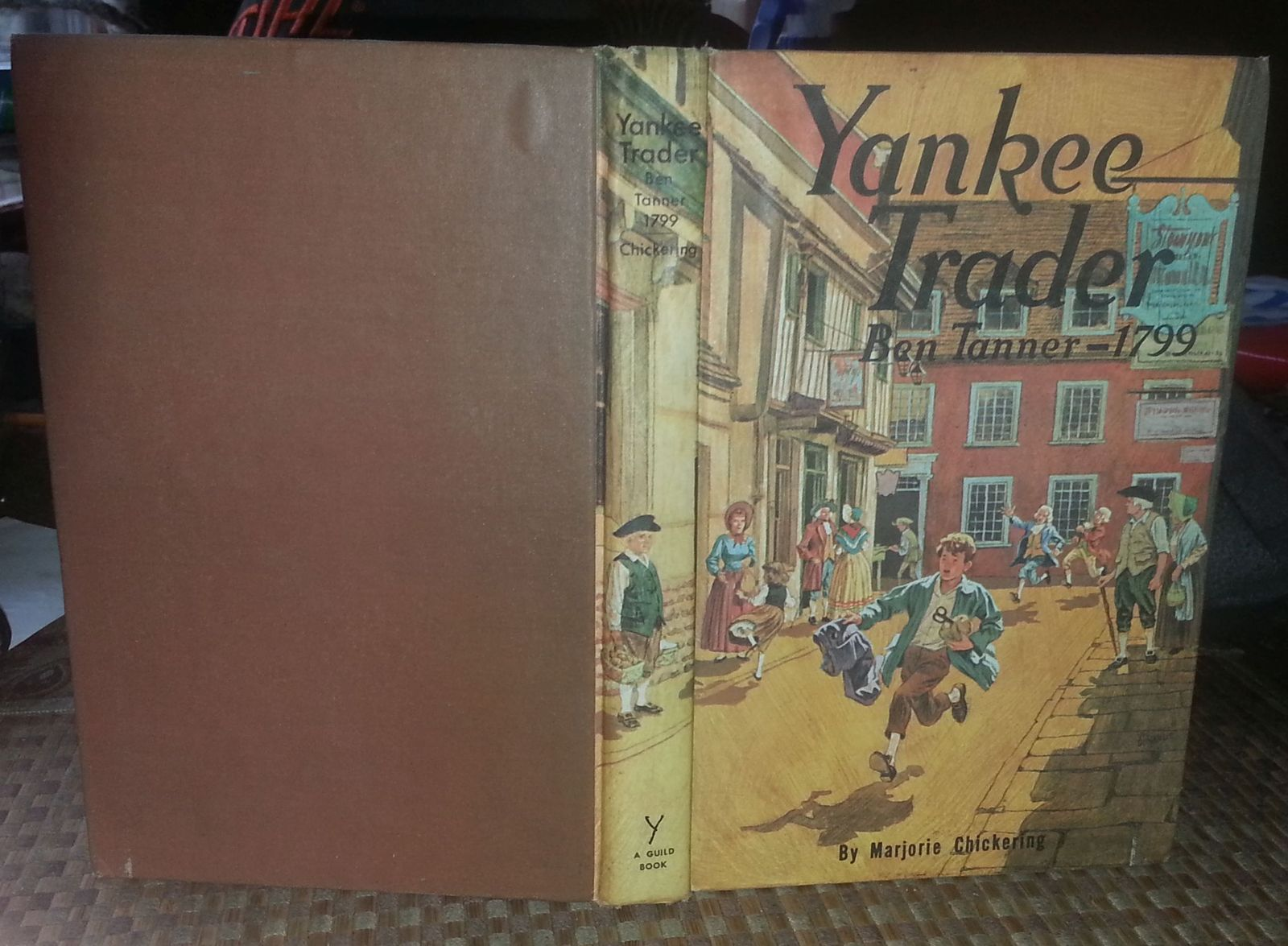 Yankee Trader by Marjorie Chickering 1966 HB St. Johnsbury Vermont 1799