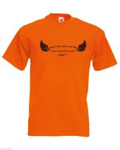 Mens T-Shirt Quote Don't Dream Your Life Live Your Dreams, Inspirational Shirt - $24.74