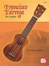 Francisco Terrega For Ukulele - $19.99