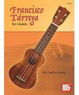 Francisco Terrega For Ukulele - $19.99
