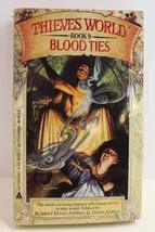 Blood Ties: Thieves' World, Book 9 Robert Lynn Asprin and Lynn Abbey - $11.80