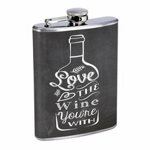 Love Wine You're With Em1 Flask 8oz Stainless Steel Hip Drinking Whiskey - $13.81