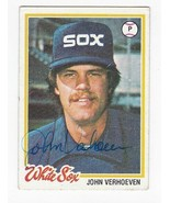 JOHN VERHOEVEN AUTOGRAPHED CARD 1978 TOPPS CHICAGO WHITE SOX - $3.58