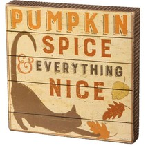 Primitives by Kathy Block Sign - Pumpkin Spice & Everything Nice - Cat - $15.83