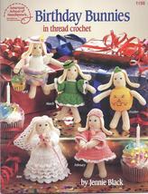 Birthday Bunnies Thread Crochet Patterns~12 Designs - $14.99