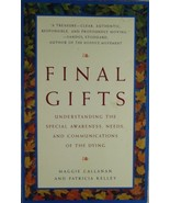 Final Gifts by Maggie Callanan and Patricia Kelley - $16.50