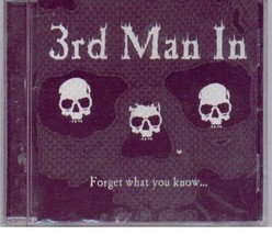 Forget What You Know [Import] [Audio CD] 3rd Man In - $19.99