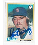PETE BROBERG AUTOGRAPHED CARD 1978 TOPPS CHICAGO CUBS - $3.58