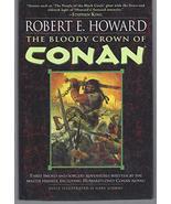 The Bloody Crown of Conan (Conan the Barbarian) [Hardcover] Howard, Robe... - $246.27