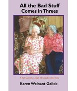 All the Bad Stuff Comes in Threes: A Pat Garrett, Leigh McCracken Myster... - $11.50