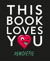 This Book Loves You [Paperback] PewDiePie - $9.89