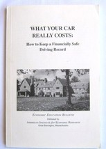 What Your Car Really Costs - How to Keep a Financially Safe Driving Record  - $24.99